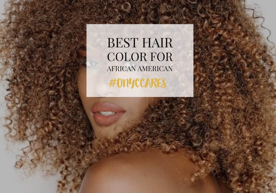 How To Dye Curly Weave Best Hair Dye For Natural African American Hair
