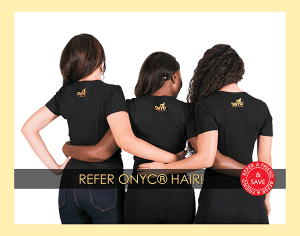 Refer ONYC Hair
