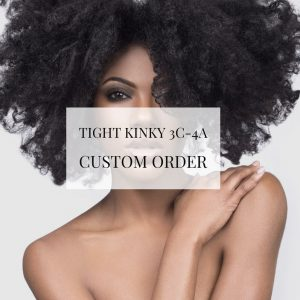 ONYC Tight Kinky 3C 4A™ Custom Order